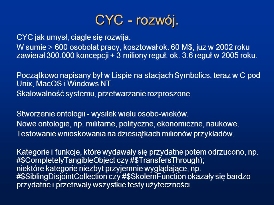 CYC - rozwój. CYC jak umysł, ciągle się rozwija.