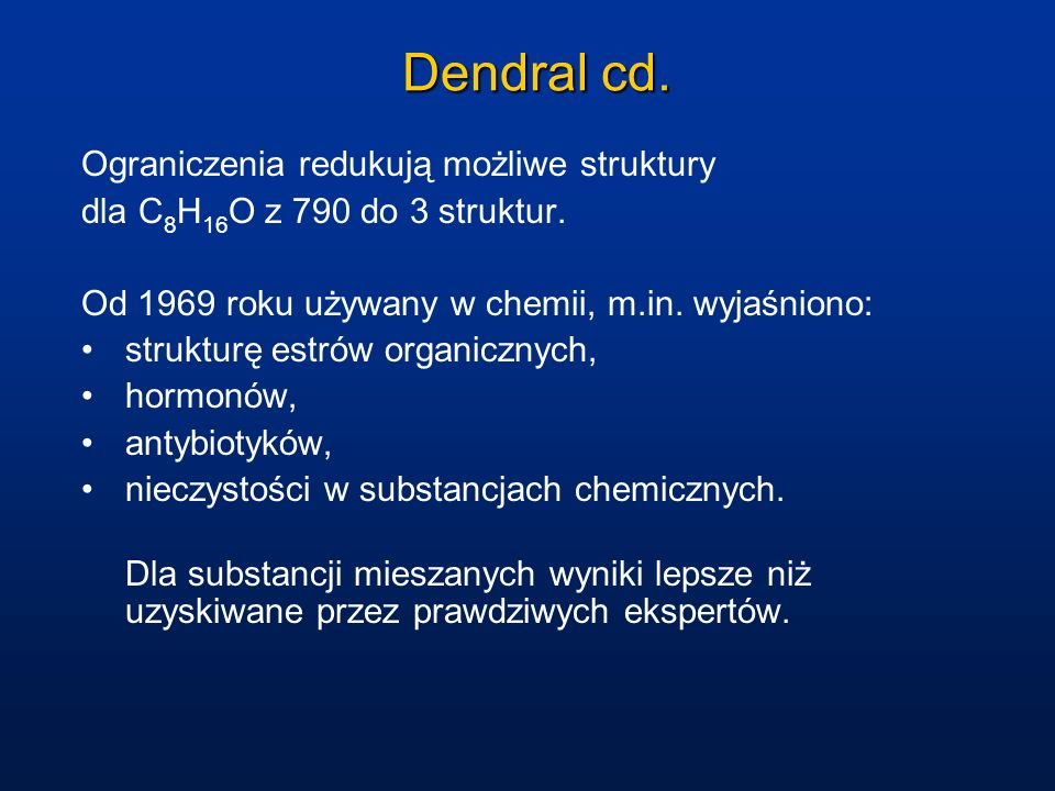 Dendral cd. Ograniczenia redukują możliwe struktury
