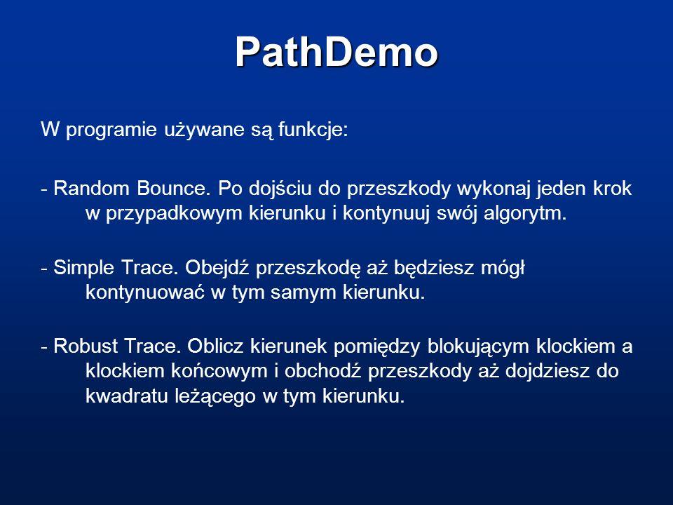 PathDemo W programie używane są funkcje: