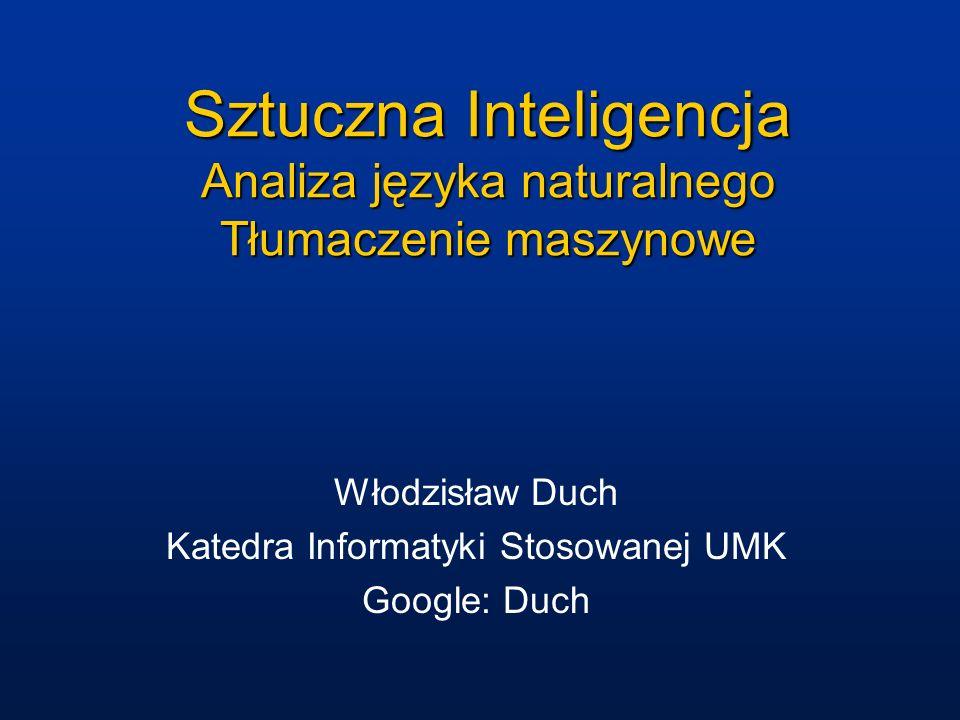 Sztuczna Inteligencja Analiza języka naturalnego Tłumaczenie maszynowe