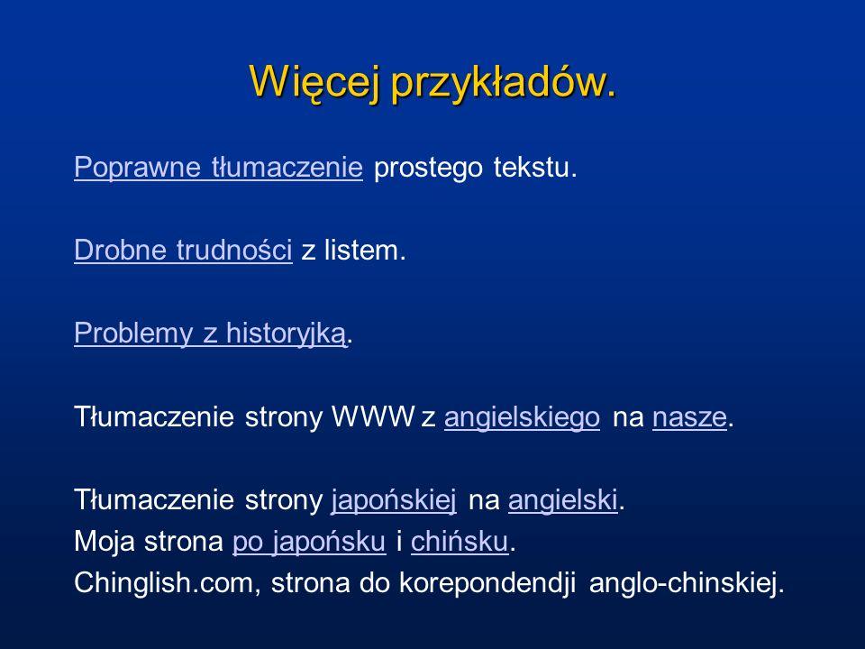 Więcej przykładów. Poprawne tłumaczenie prostego tekstu.