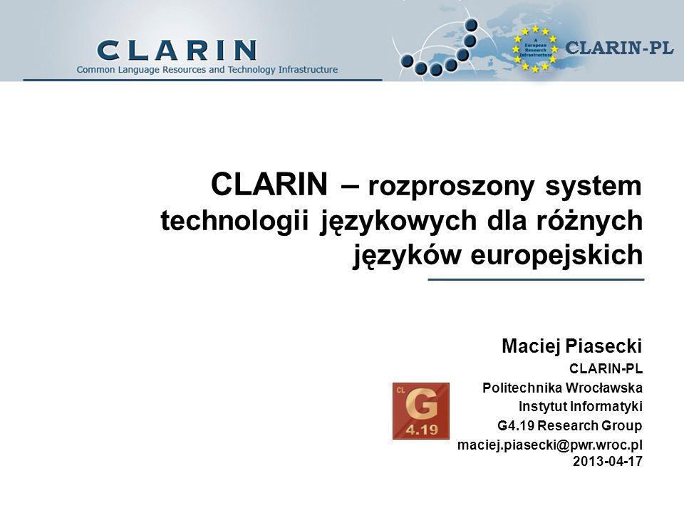 CLARIN – rozproszony system technologii językowych dla różnych języków europejskich