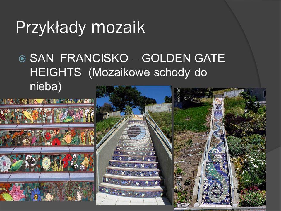 Przykłady mozaik SAN FRANCISKO – GOLDEN GATE HEIGHTS (Mozaikowe schody do nieba)
