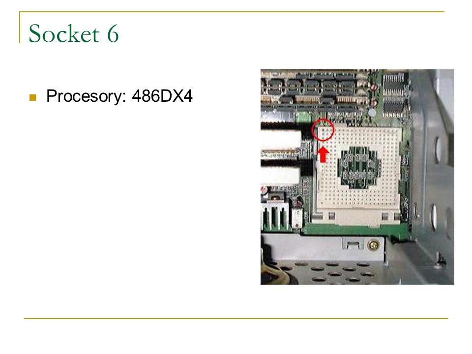 Socket 6 Procesory: 486DX4