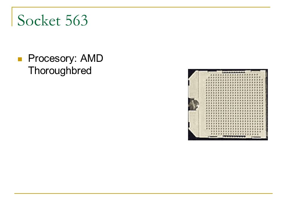 Socket 563 Procesory: AMD Thoroughbred