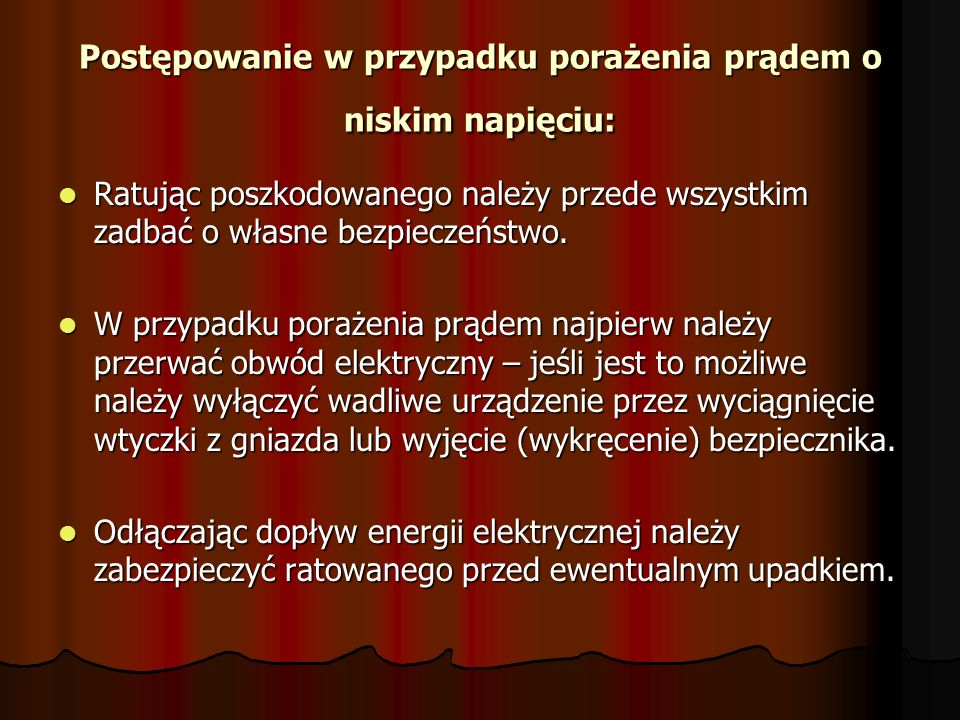 Postępowanie w przypadku porażenia prądem o niskim napięciu: