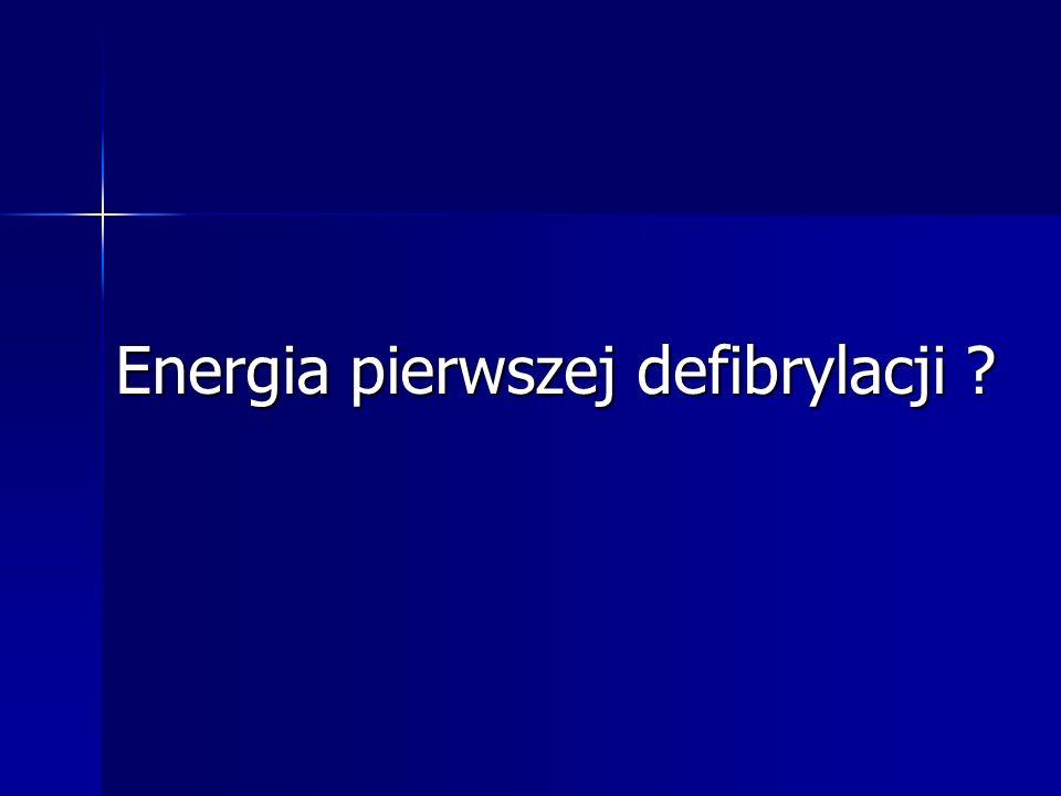 Energia pierwszej defibrylacji