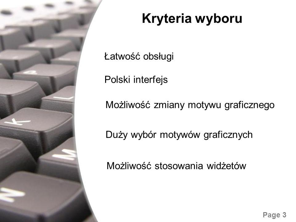 Kryteria wyboru Łatwość obsługi Polski interfejs