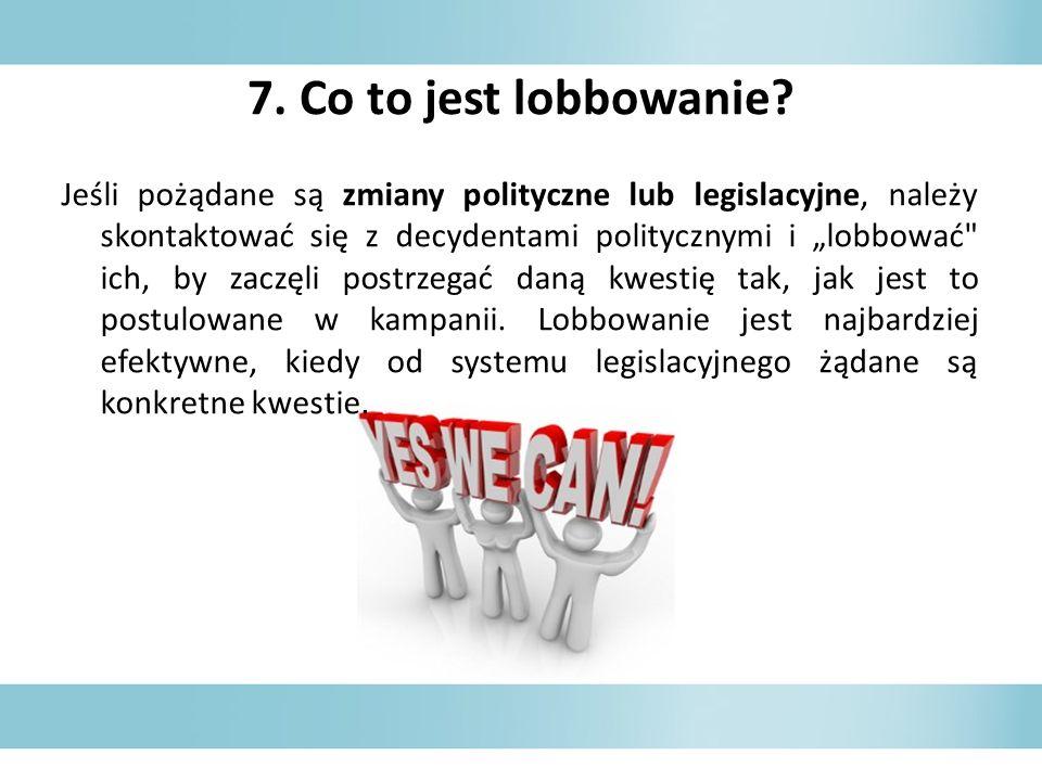 7. Co to jest lobbowanie