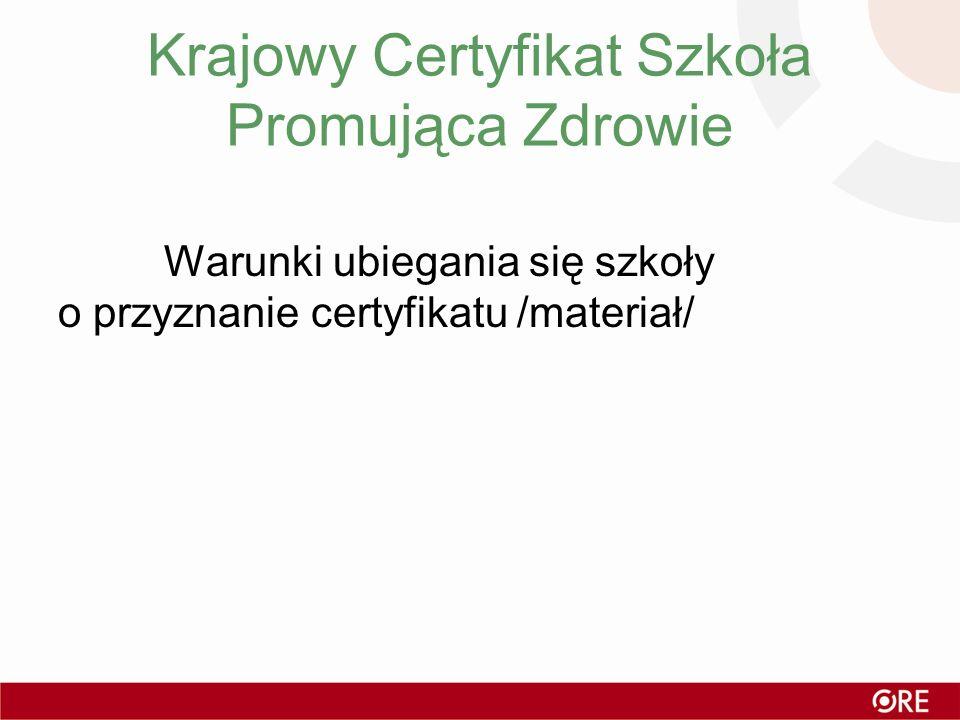 Krajowy Certyfikat Szkoła Promująca Zdrowie