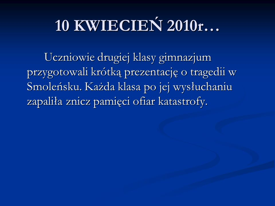 10 KWIECIEŃ 2010r…