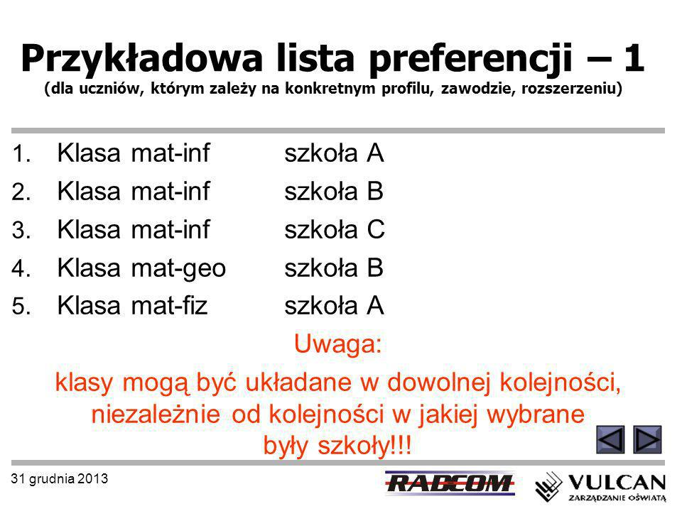 Przykładowa lista preferencji – 1 (dla uczniów, którym zależy na konkretnym profilu, zawodzie, rozszerzeniu)