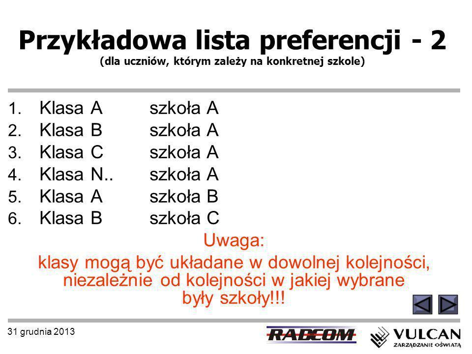 Przykładowa lista preferencji - 2 (dla uczniów, którym zależy na konkretnej szkole)