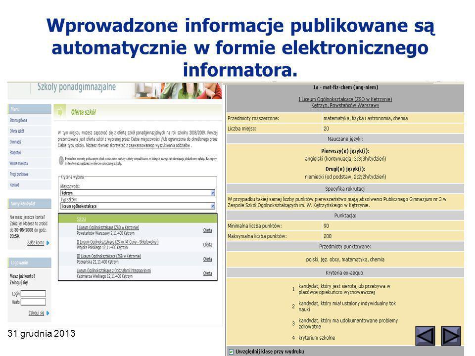 Wprowadzone informacje publikowane są automatycznie w formie elektronicznego informatora.