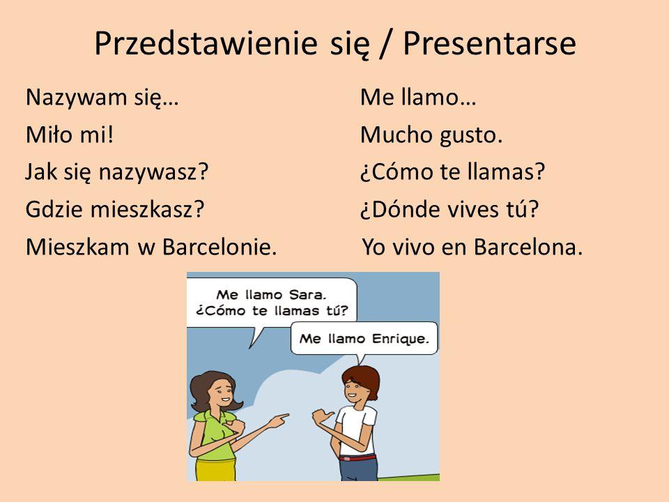 Przedstawienie się / Presentarse