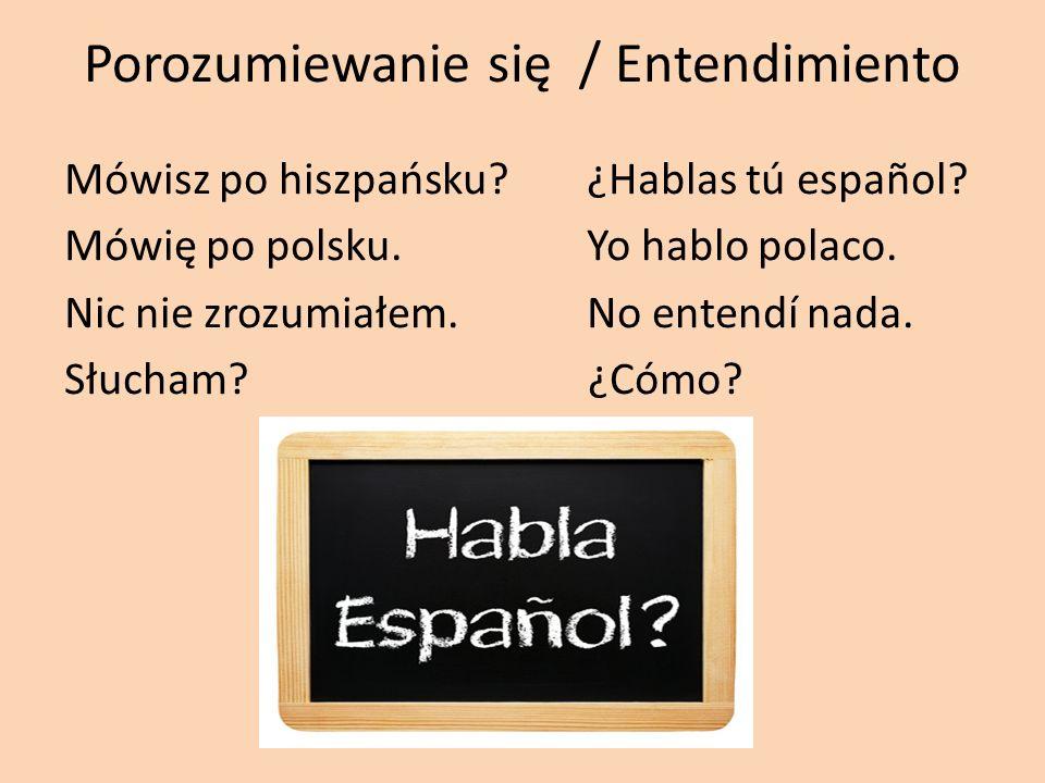 Porozumiewanie się / Entendimiento