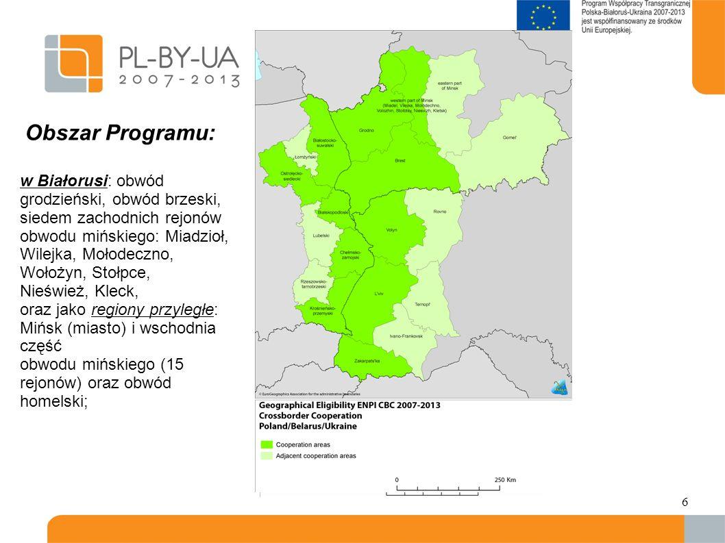 Obszar Programu: w Białorusi: obwód grodzieński, obwód brzeski, siedem zachodnich rejonów.