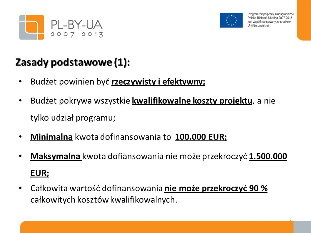 Zasady podstawowe (1): Budżet powinien być rzeczywisty i efektywny;