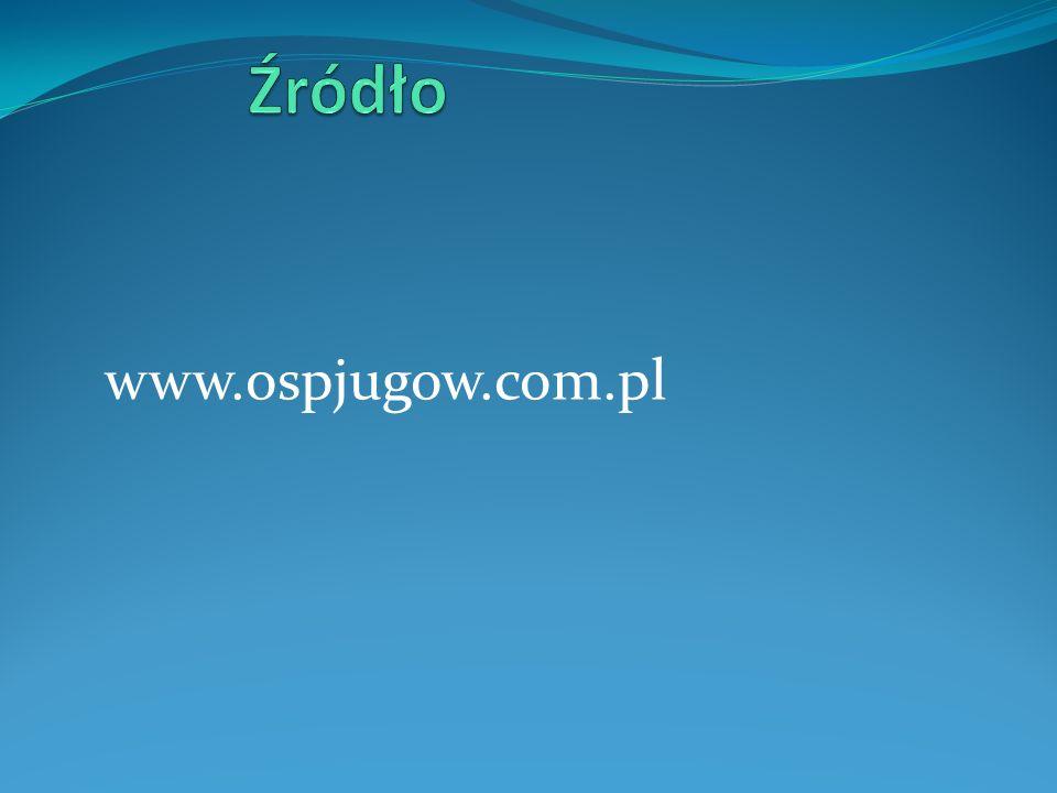 Źródło www.ospjugow.com.pl