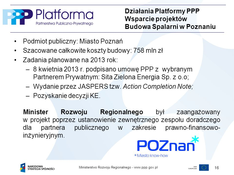 Działania Platformy PPP Wsparcie projektów Budowa Spalarni w Poznaniu