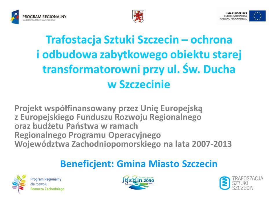 Beneficjent: Gmina Miasto Szczecin