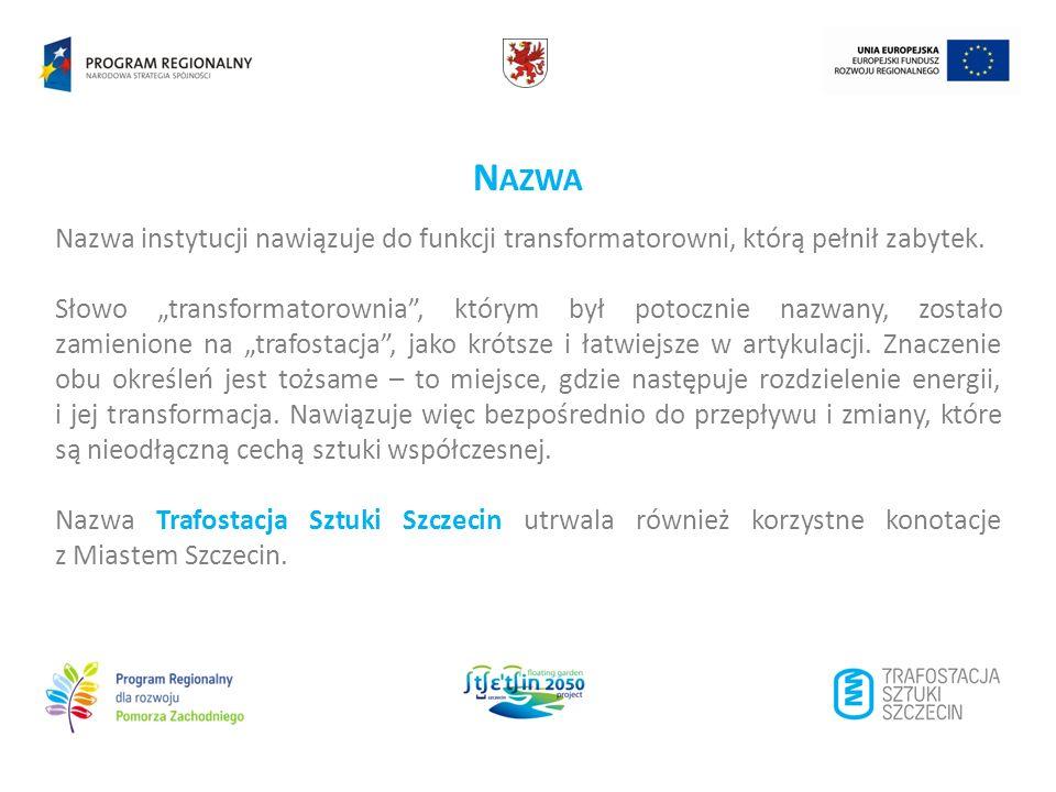 Nazwa Nazwa instytucji nawiązuje do funkcji transformatorowni, którą pełnił zabytek.