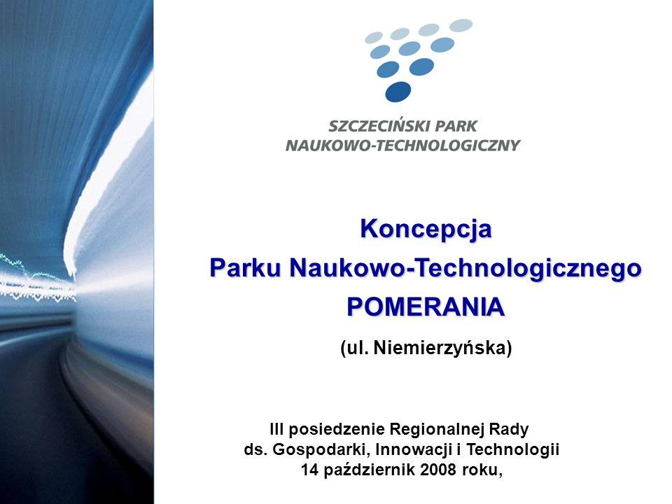 Koncepcja Parku Naukowo-Technologicznego POMERANIA