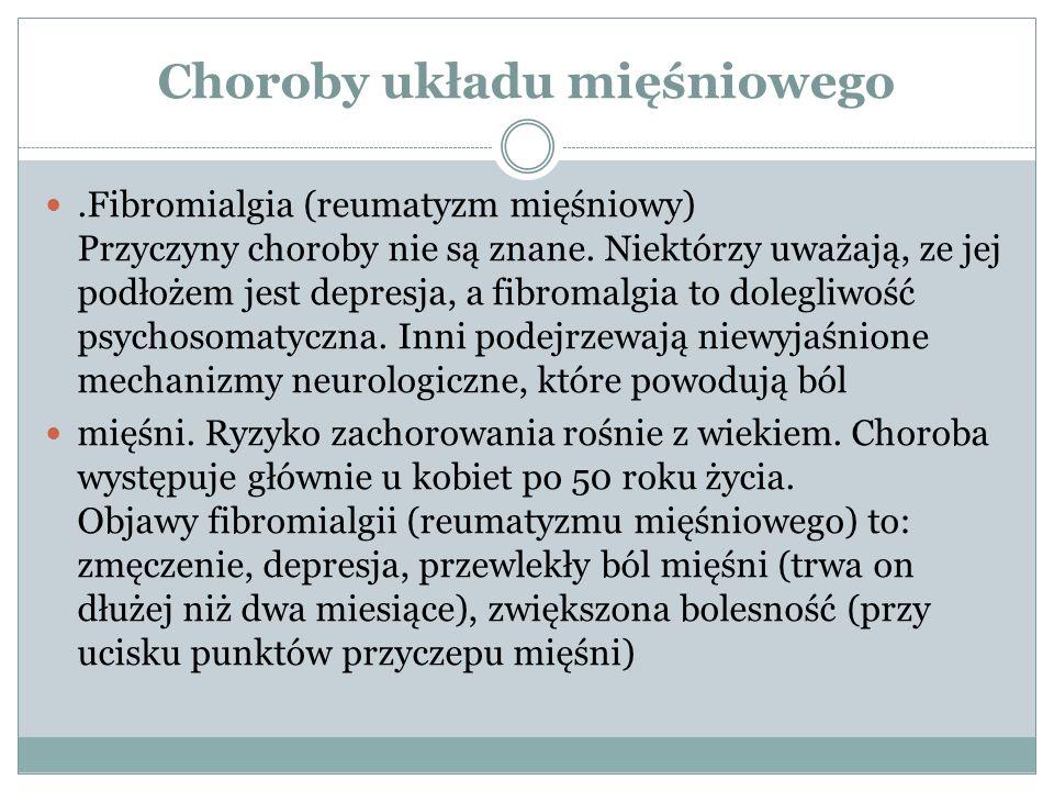 Choroby układu mięśniowego