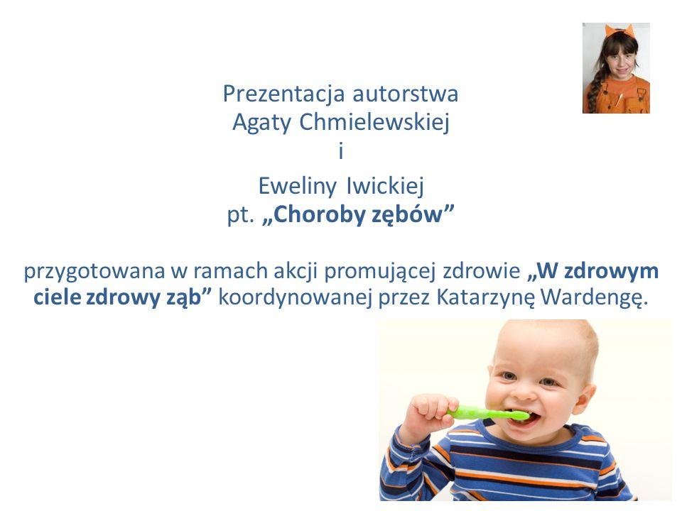 Prezentacja autorstwa Agaty Chmielewskiej i