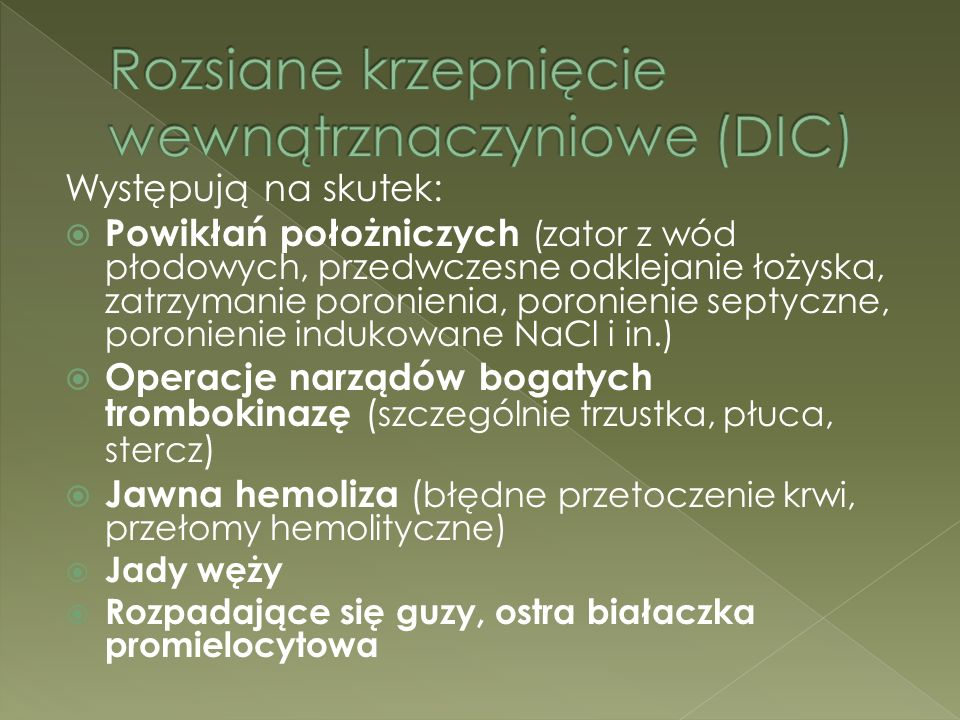 Rozsiane krzepnięcie wewnątrznaczyniowe (DIC)