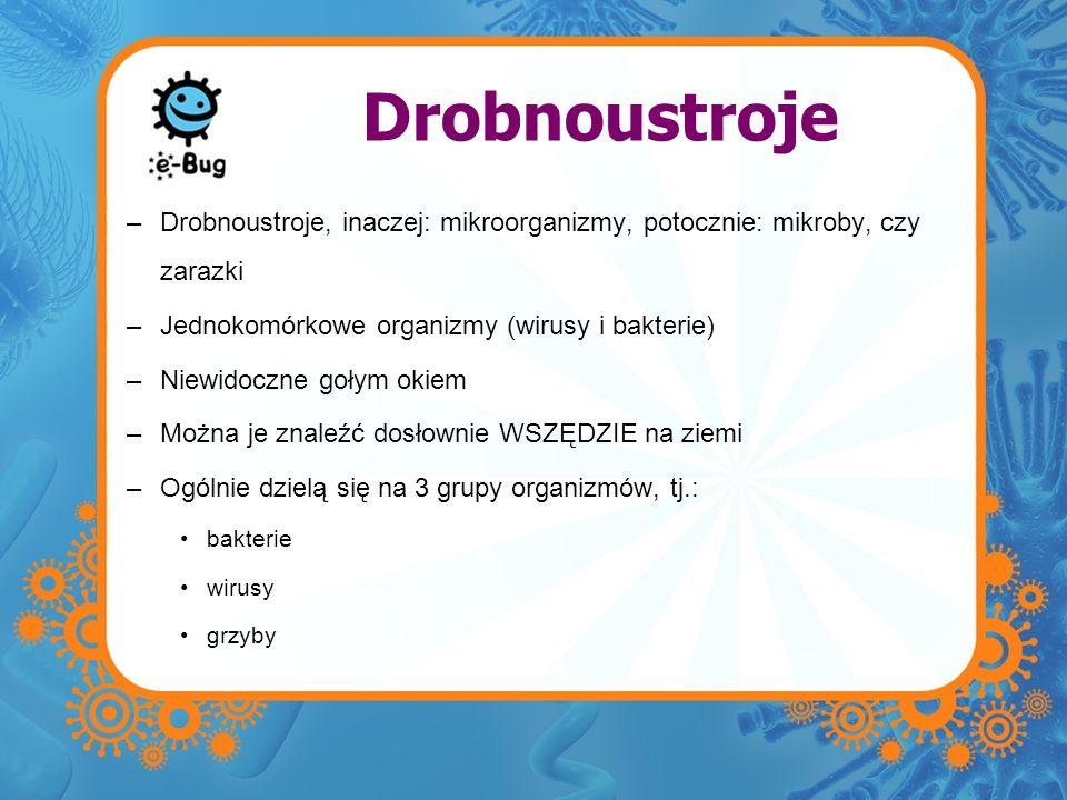 Drobnoustroje Drobnoustroje, inaczej: mikroorganizmy, potocznie: mikroby, czy zarazki. Jednokomórkowe organizmy (wirusy i bakterie)