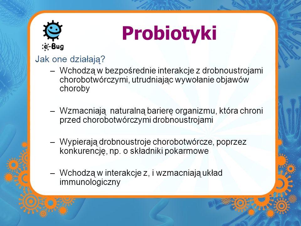 Probiotyki Jak one działają