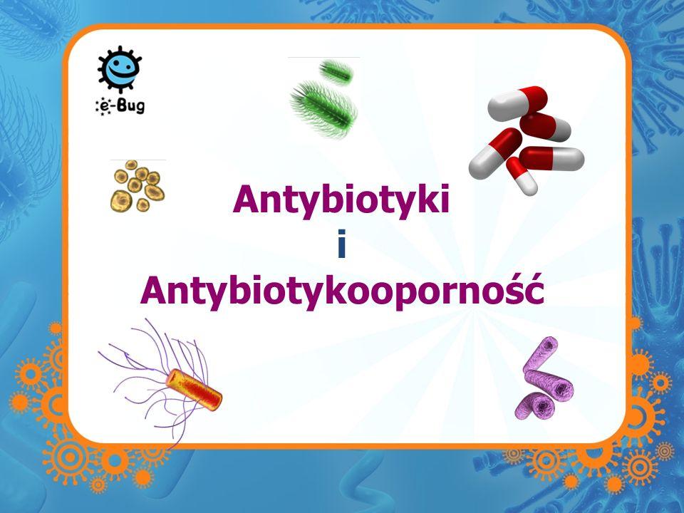 Antybiotyki i Antybiotykooporność