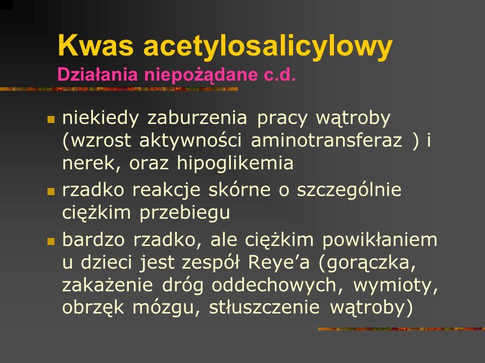 Kwas acetylosalicylowy Działania niepożądane c.d.