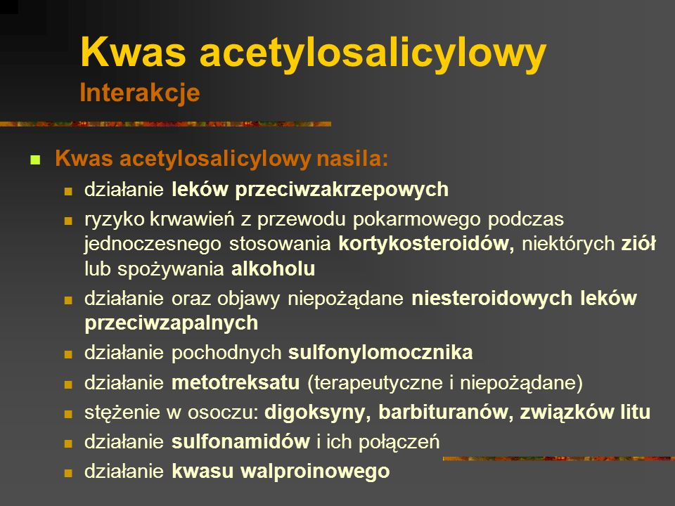 Kwas acetylosalicylowy Interakcje