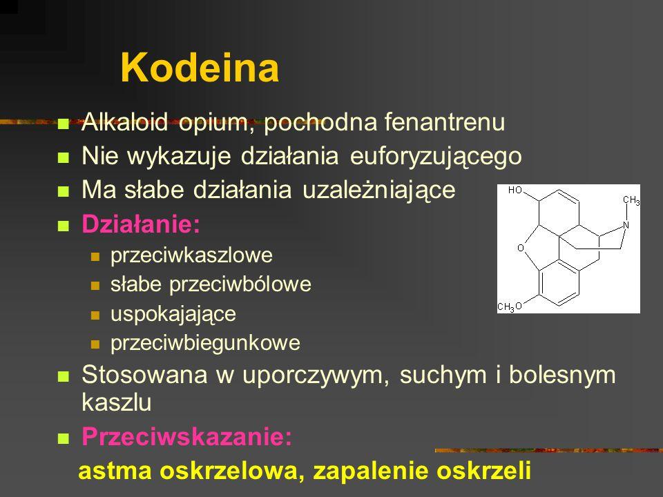 Kodeina Alkaloid opium, pochodna fenantrenu