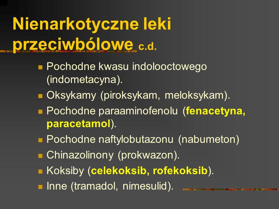 Nienarkotyczne leki przeciwbólowe c.d.