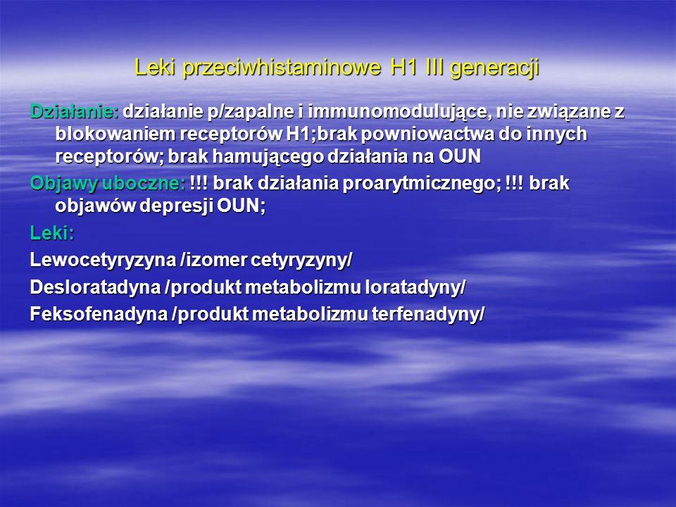 Leki przeciwhistaminowe H1 III generacji