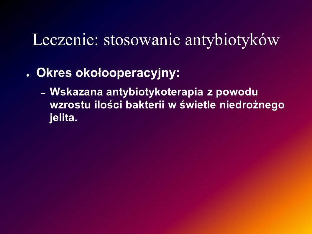 Leczenie: stosowanie antybiotyków