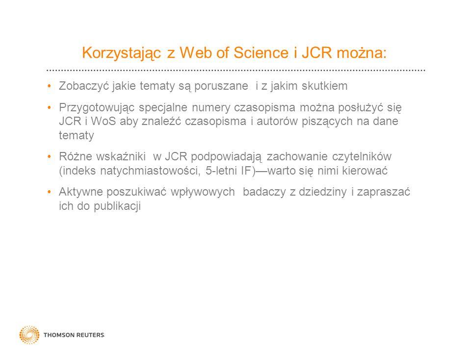 Korzystając z Web of Science i JCR można: