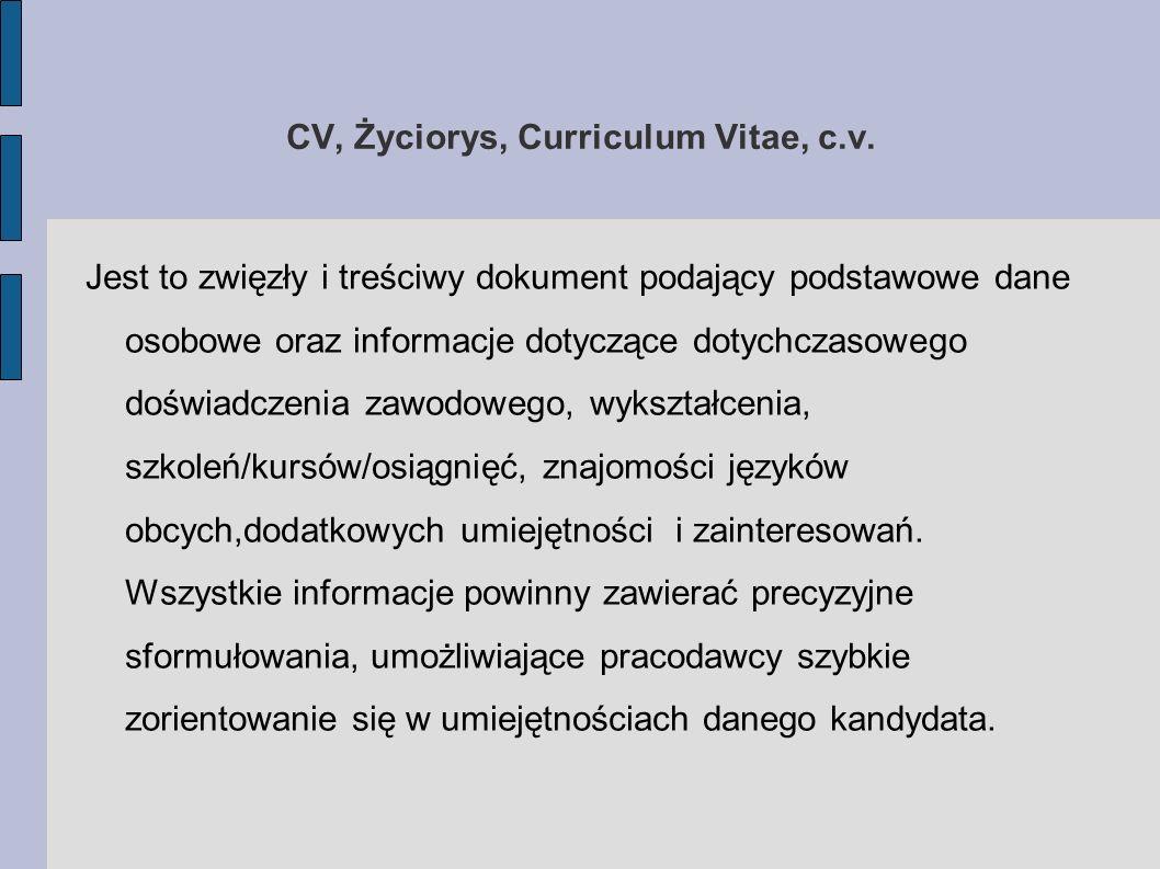 CV, Życiorys, Curriculum Vitae, c.v.