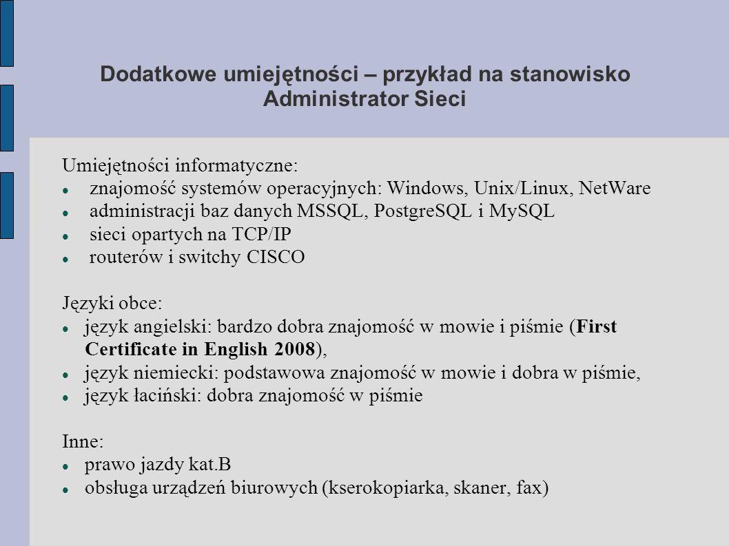 Dodatkowe umiejętności – przykład na stanowisko Administrator Sieci