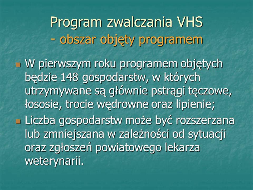 Program zwalczania VHS - obszar objęty programem