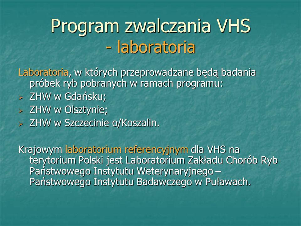 Program zwalczania VHS - laboratoria