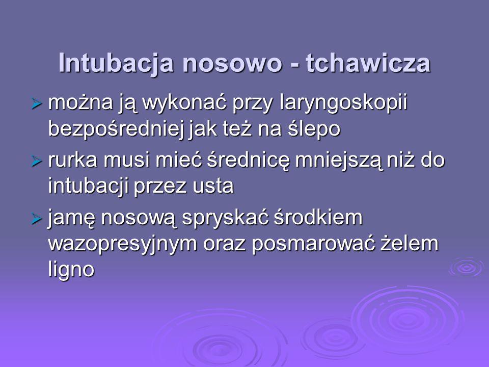 Intubacja nosowo - tchawicza
