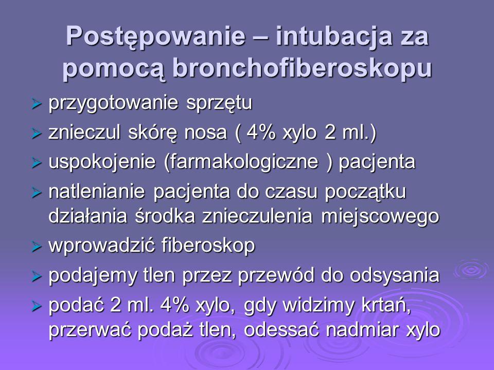 Postępowanie – intubacja za pomocą bronchofiberoskopu