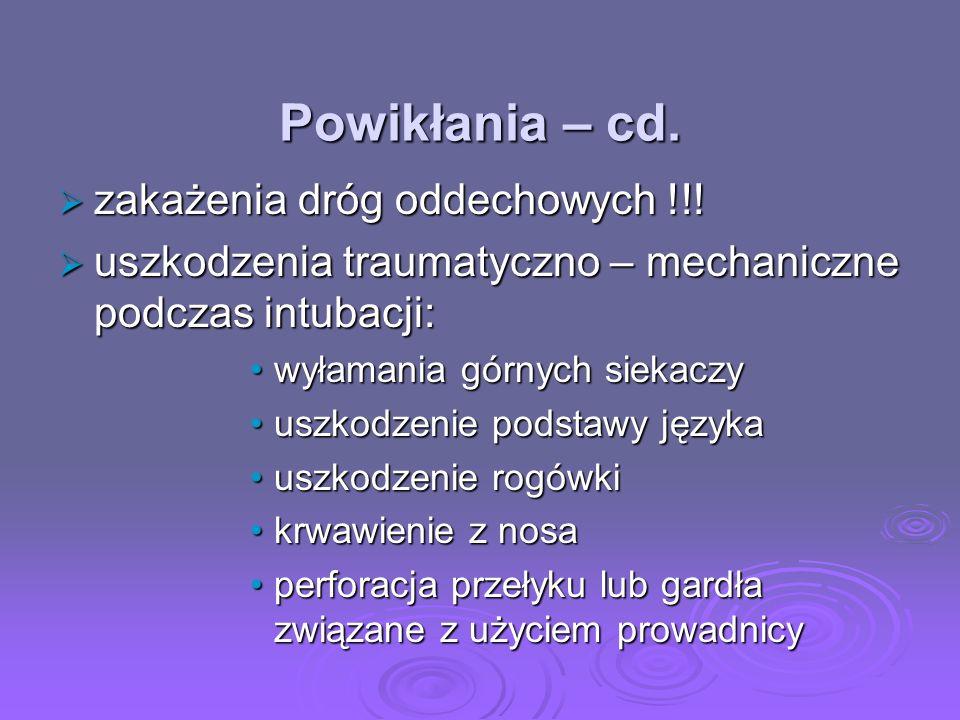 Powikłania – cd. zakażenia dróg oddechowych !!!