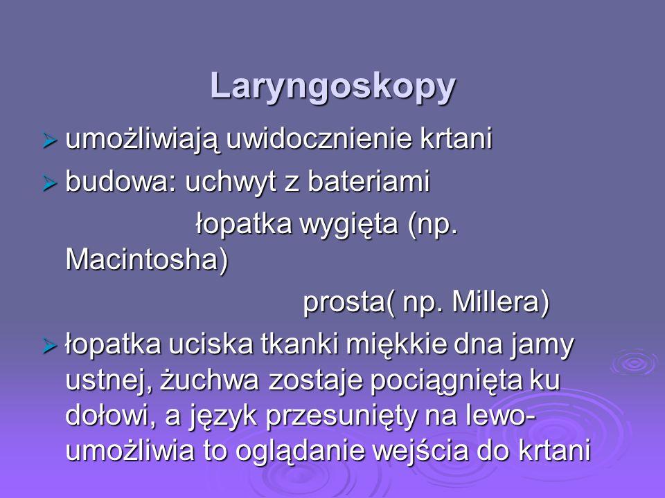 Laryngoskopy umożliwiają uwidocznienie krtani