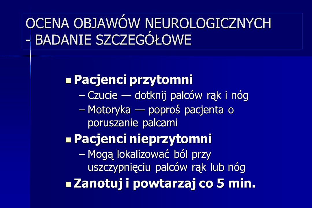 OCENA OBJAWÓW NEUROLOGICZNYCH - BADANIE SZCZEGÓŁOWE