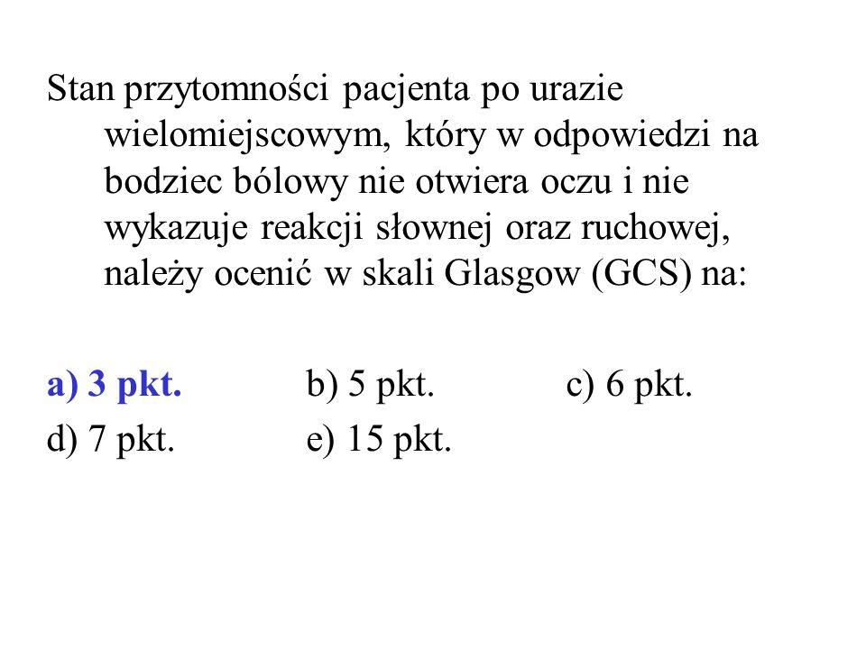 Stan przytomności pacjenta po urazie wielomiejscowym, który w odpowiedzi na bodziec bólowy nie otwiera oczu i nie wykazuje reakcji słownej oraz ruchowej, należy ocenić w skali Glasgow (GCS) na: